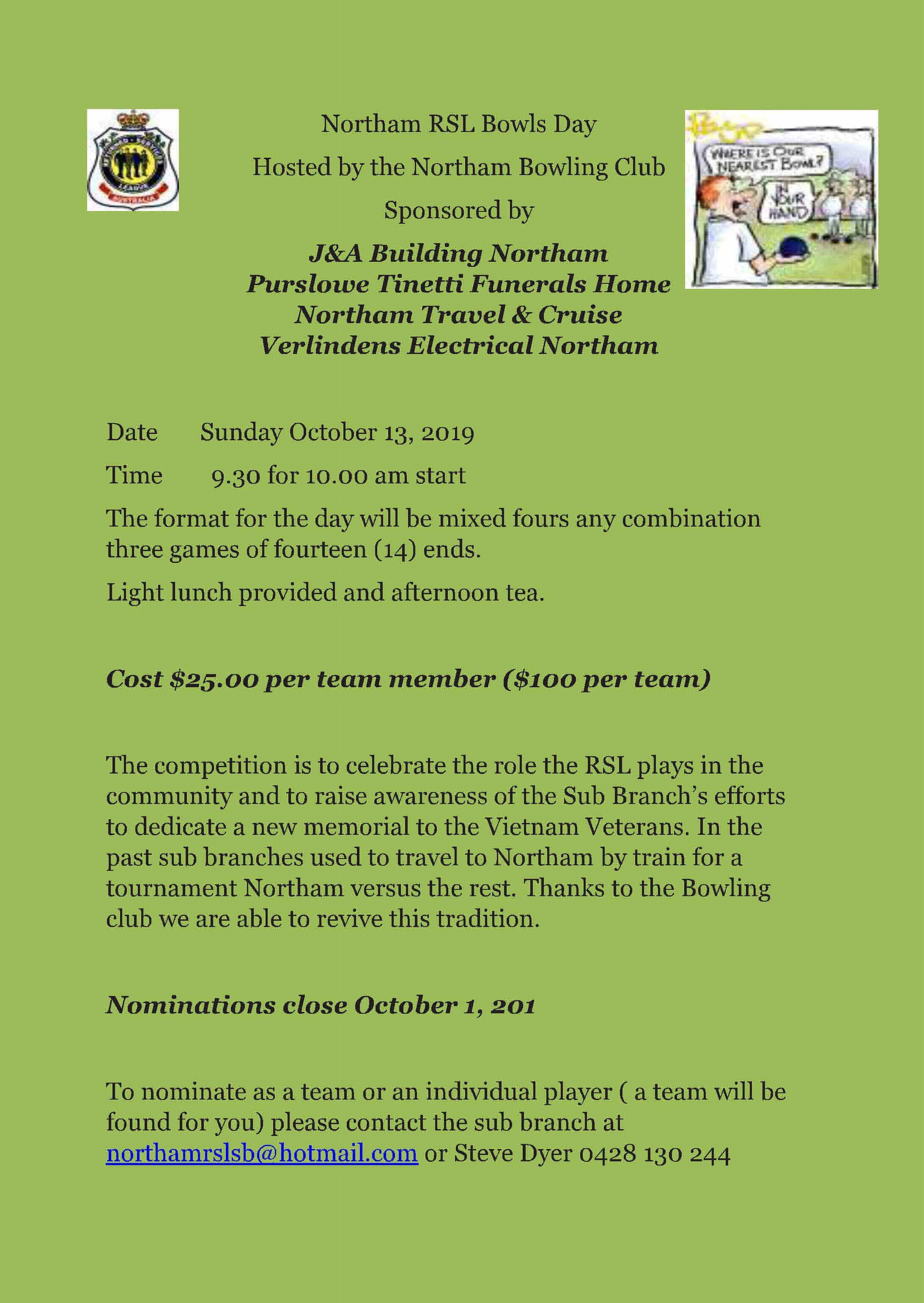 Details of the Northam RSL Bowls Day Sunday October 13 2019.  Nominations close October 1